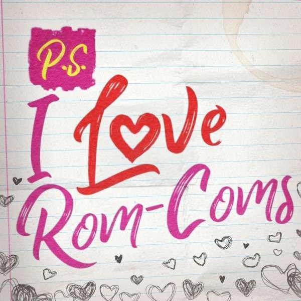 P.S. I Love Rom-Coms