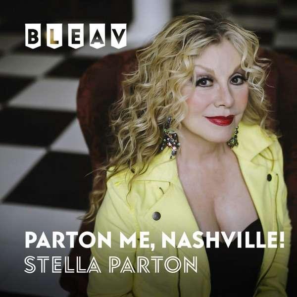 Bleav in Parton Me, Nashville!