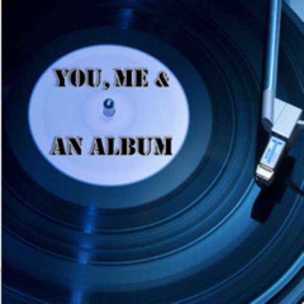You, Me and An Album