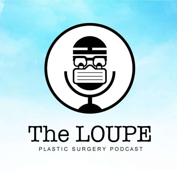 The Loupe Podcast