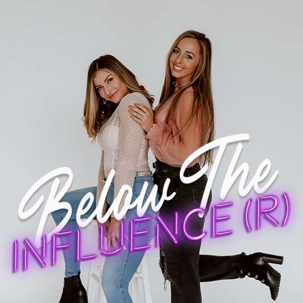 below the influence(R)