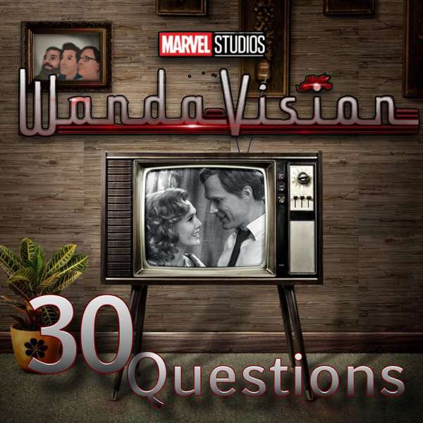 WandaVision 30 Questions