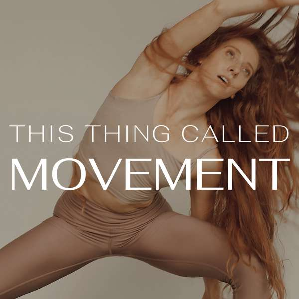 This Thing Called Movement