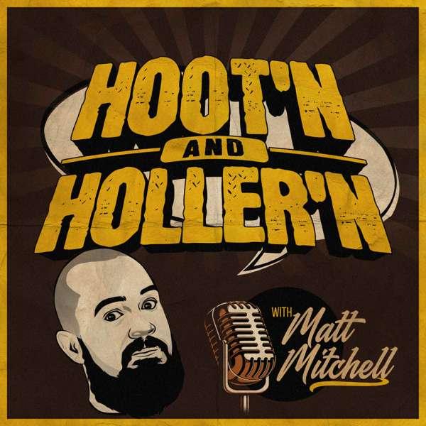 Hoot'n & Holler'n With Matt Mitchell