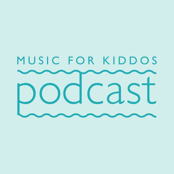 Music For Kiddos Podcast