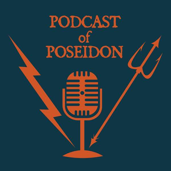Podcast of Poseidon