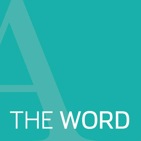 The Word: Scripture Reflections