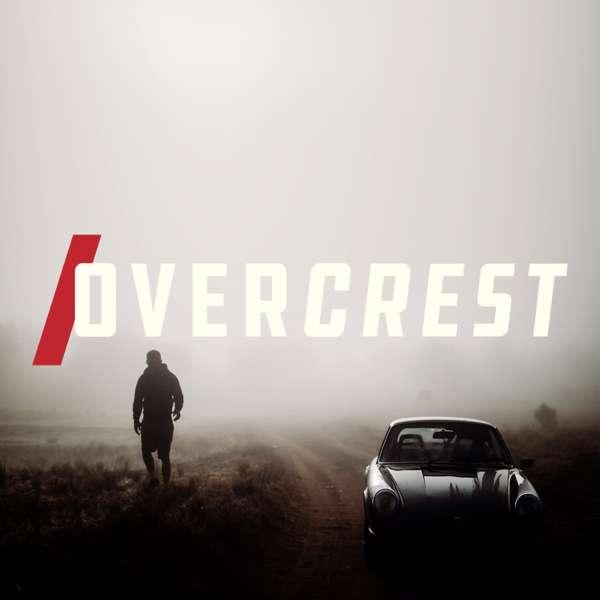 Overcrest: A Pretty Good Podcast