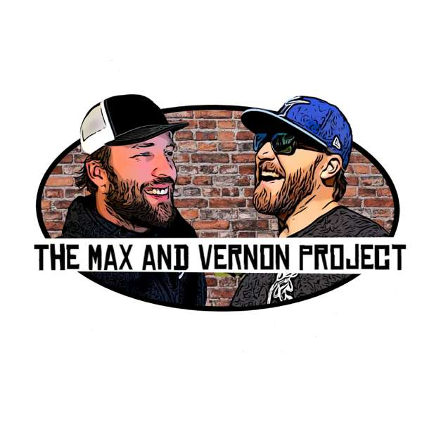 The Max and Vernon Project (MVP)