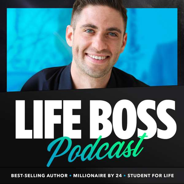The Life Boss Podcast
