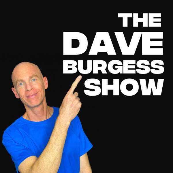 The Dave Burgess Show