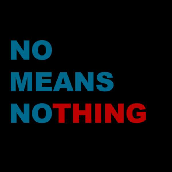 NoMeansNo Thing