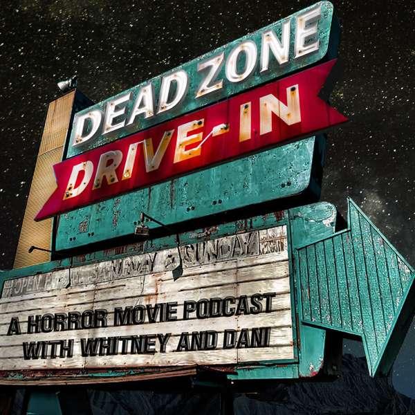 Dead Zone Drive-In