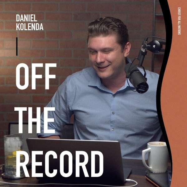 Daniel Kolenda:  Off the Record