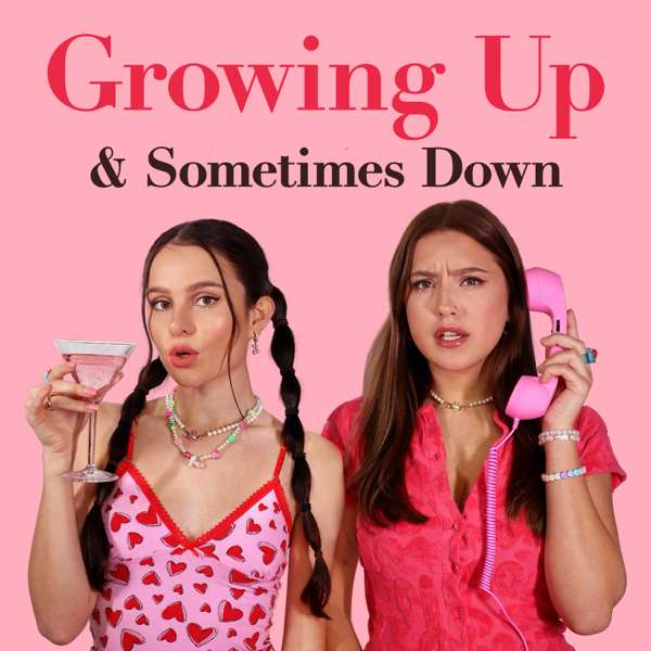 Growing Up and Sometimes Down
