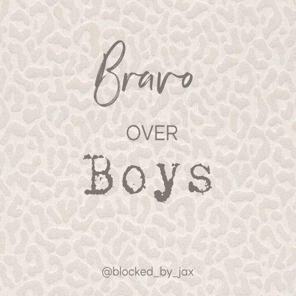 Bravo Over Boys