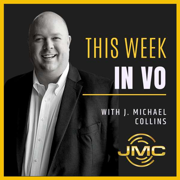 This Week in VO with J. Michael Collins
