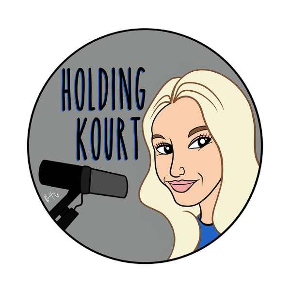 Holding Kourt Podcast