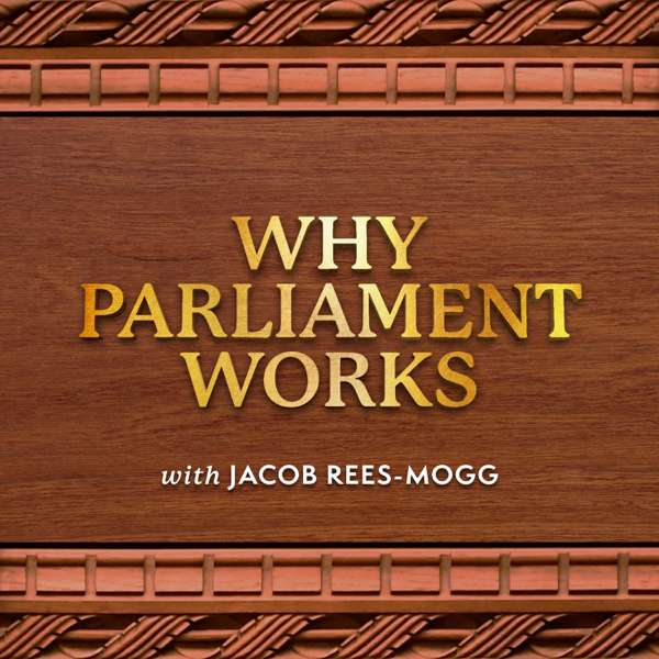 Why Parliament Works