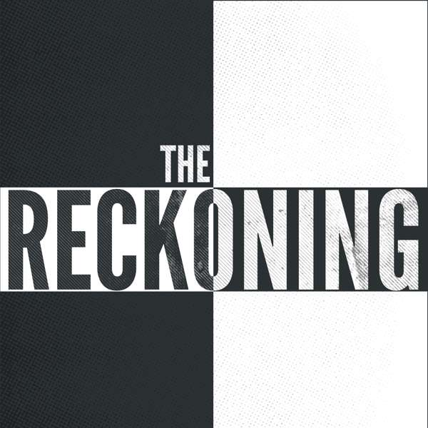 The Reckoning: Facing the Legacy of Slavery in America