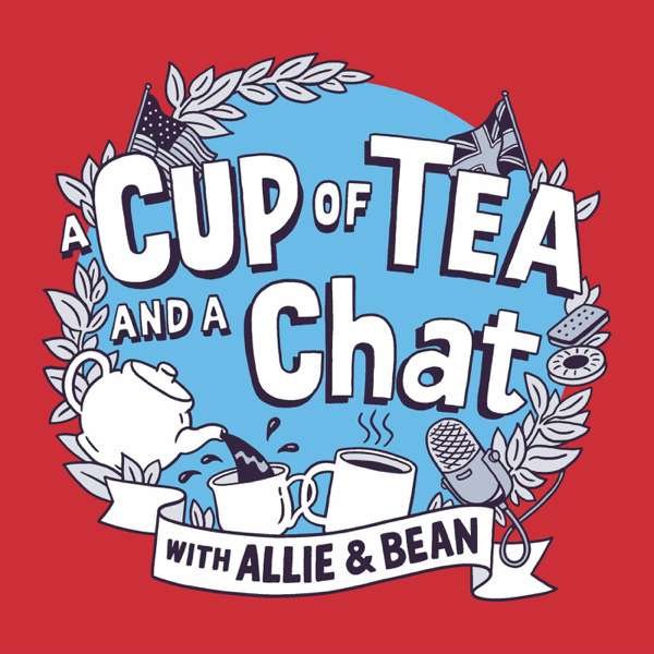 A Cup of Tea and a Chat: Weekly Sampler