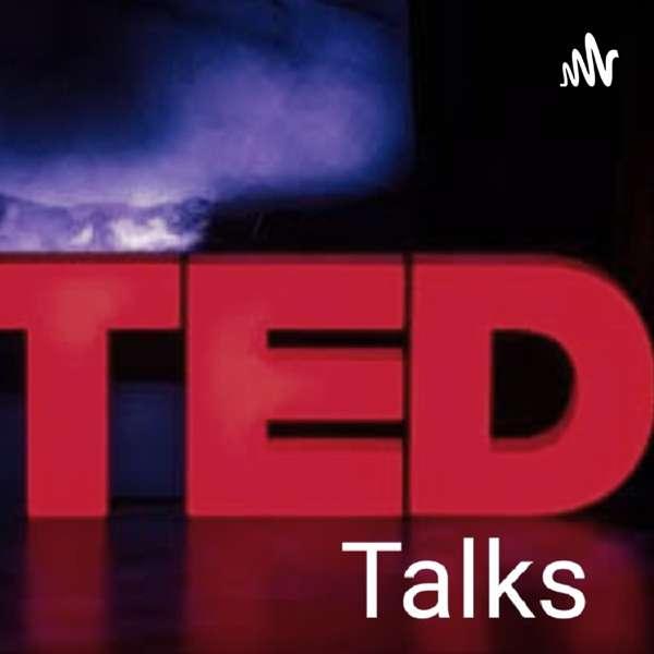 Ted Talks Again.