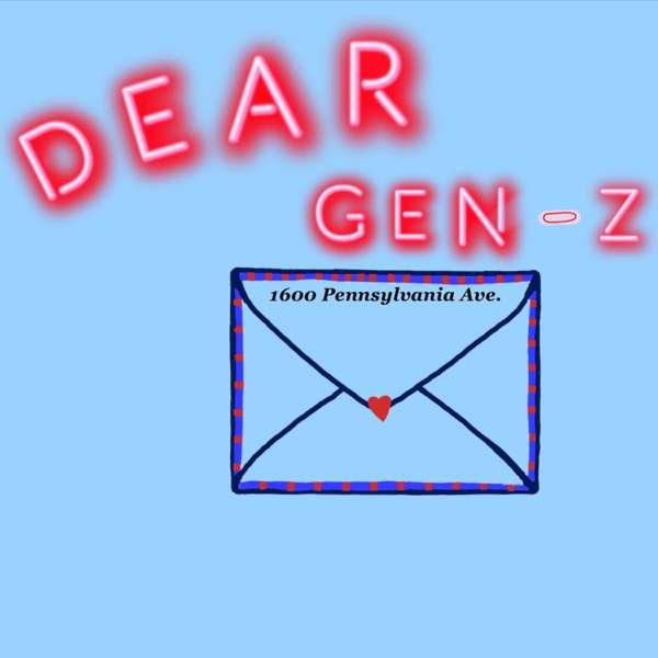 Dear Gen Z