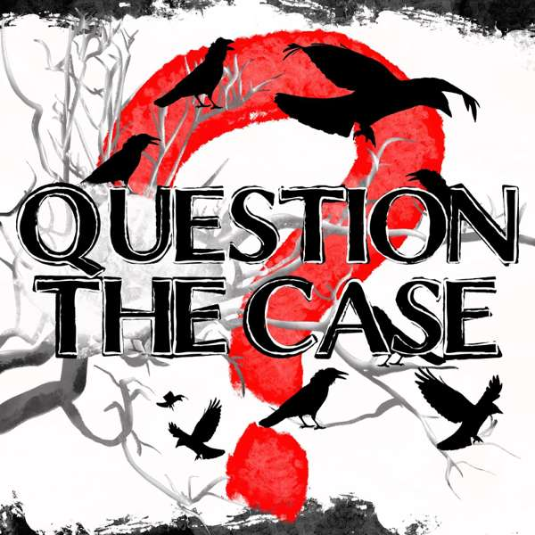 Question The Case