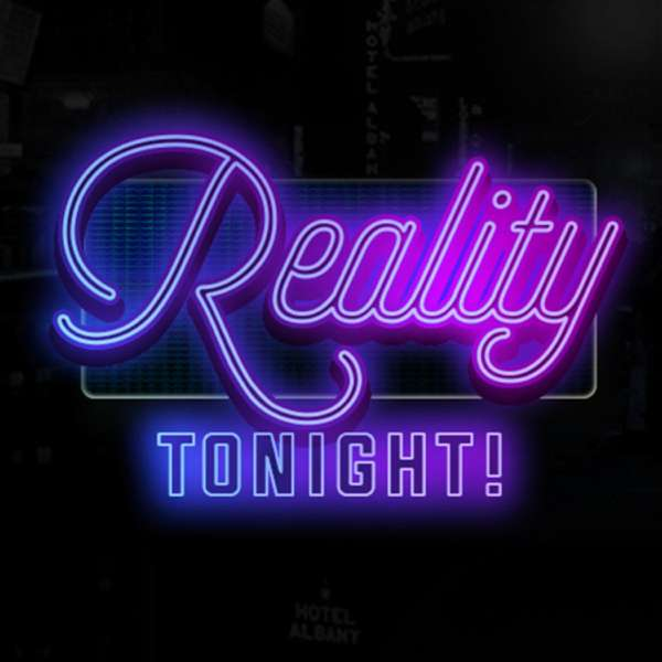 Reality Tonight!