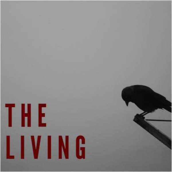 The Living Podcast