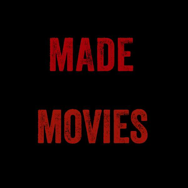 Made For Movies