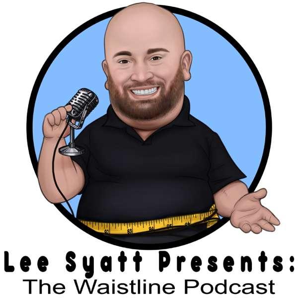 The Waistline Podcast