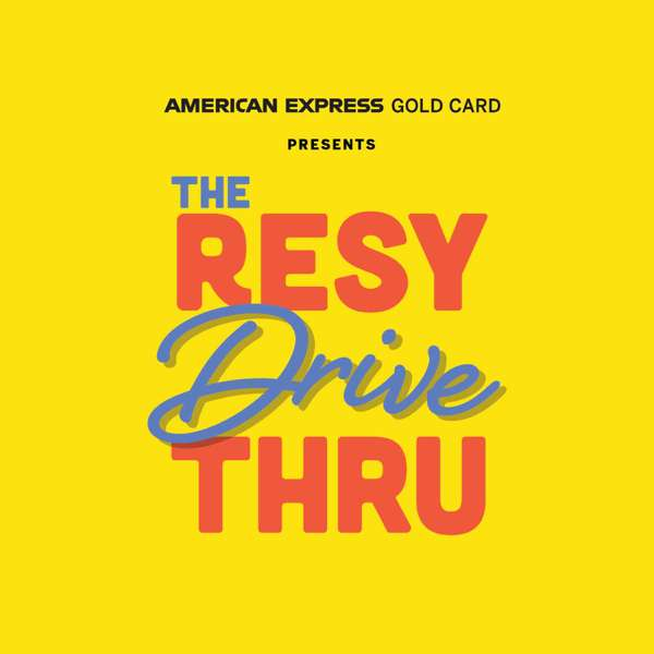 American Express® Gold Card Presents The Resy Drive-Thru – Resy