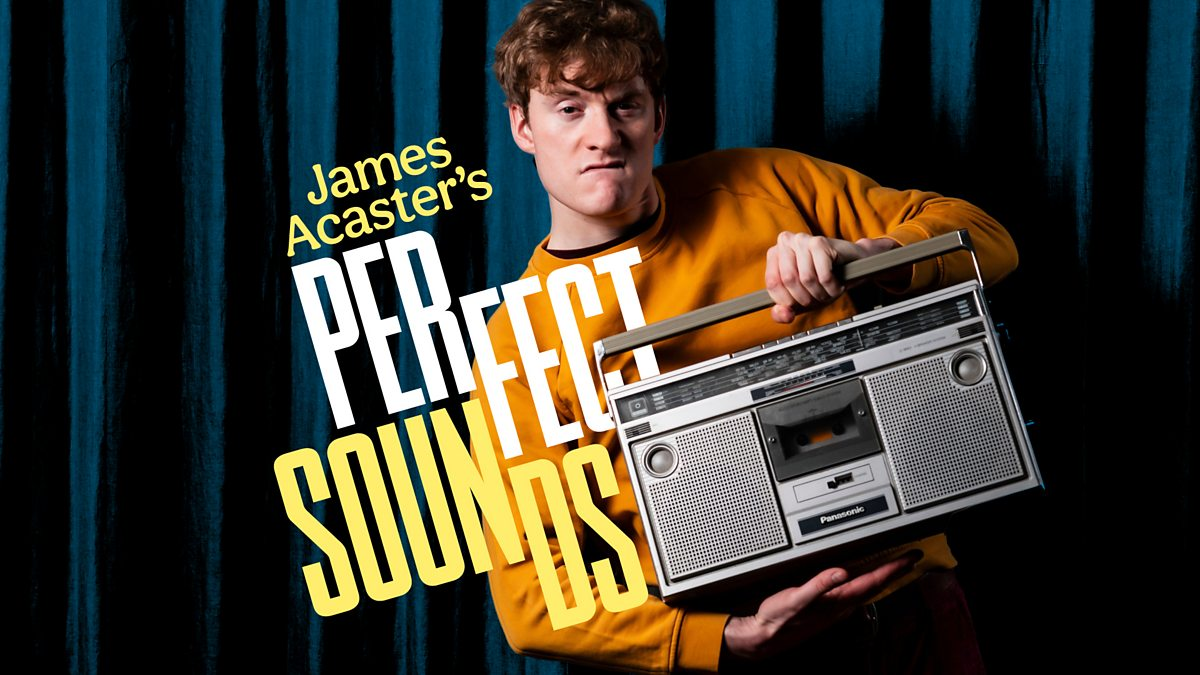 Podcast of the Month: James Acaster's Perfect Sounds