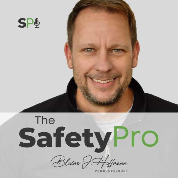The Safety Pro Podcast