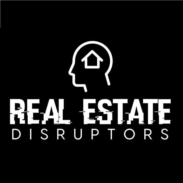 Real Estate Disruptors – Steve Trang