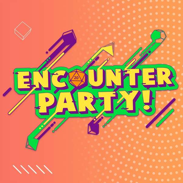 Encounter Party!