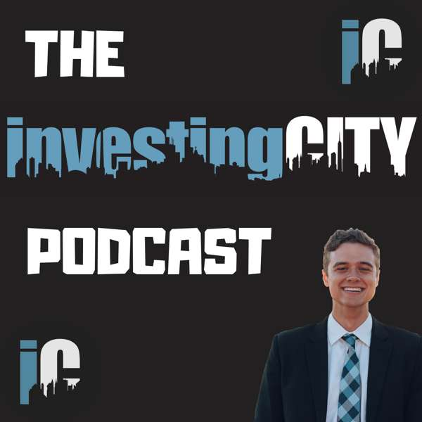 The Investing City Podcast – Ryan Reeves