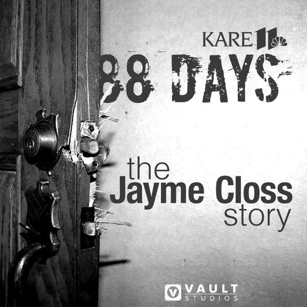 88 Days: The Jayme Closs Story – KARE 11 | VAULT Studios