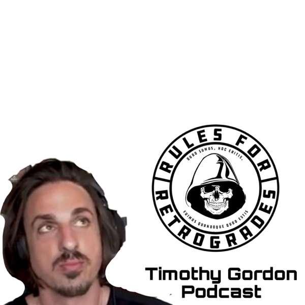 Timothy Gordon Rules for Retrogrades Podcast
