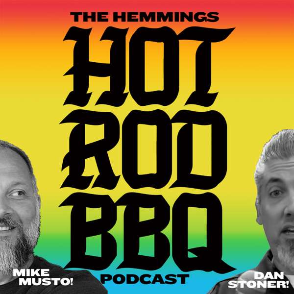 Hemmings Hot Rod BBQ Podcast