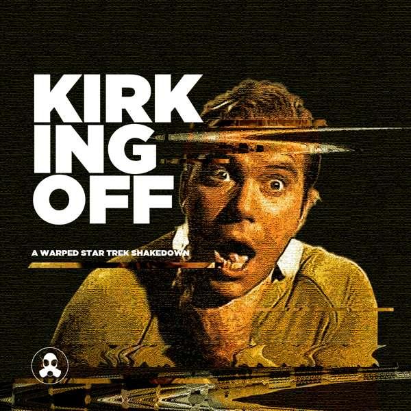 Kirking Off: A Warped Star Trek Shakedown
