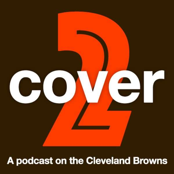 Cover 2 – A Podcast on the Cleveland Browns
