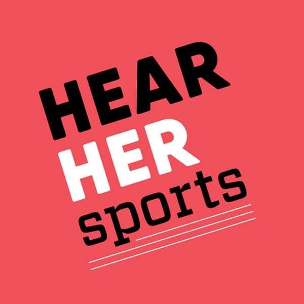 Hear Her Sports