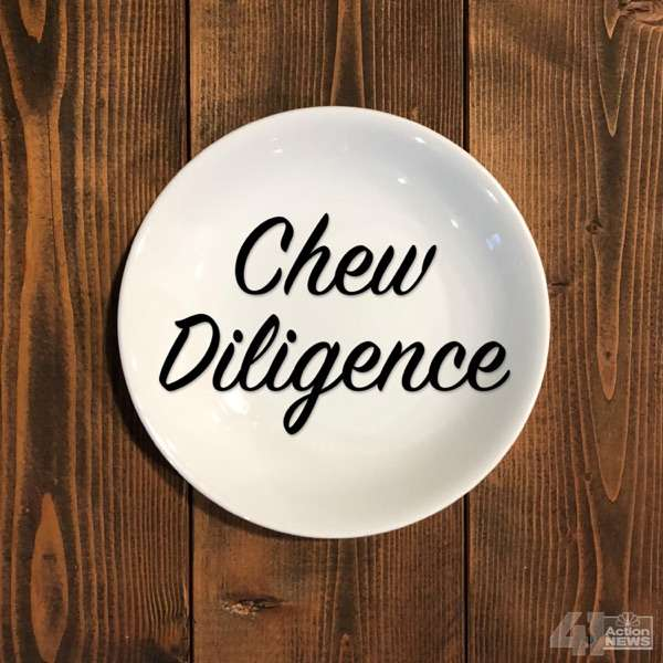 Chew Diligence