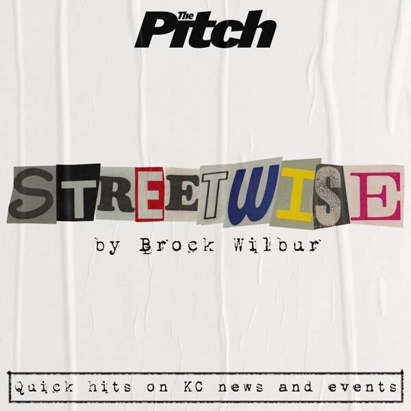 Streetwise (The Pitch KC)
