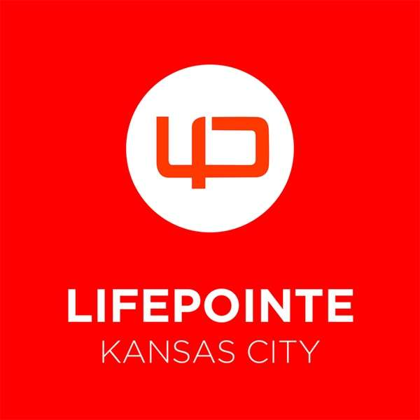 LifePointe Kansas City