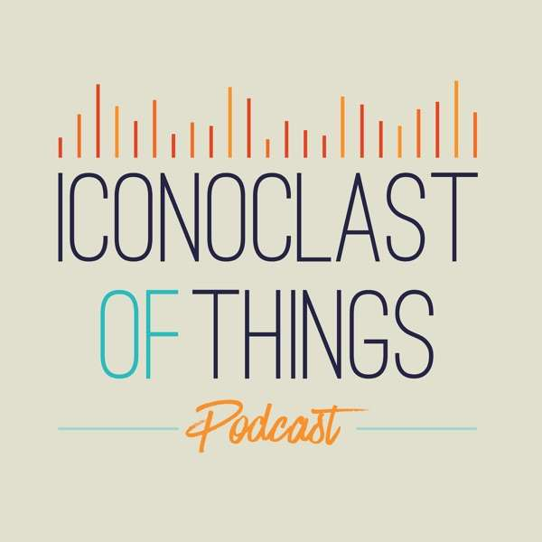 Iconoclast of Things