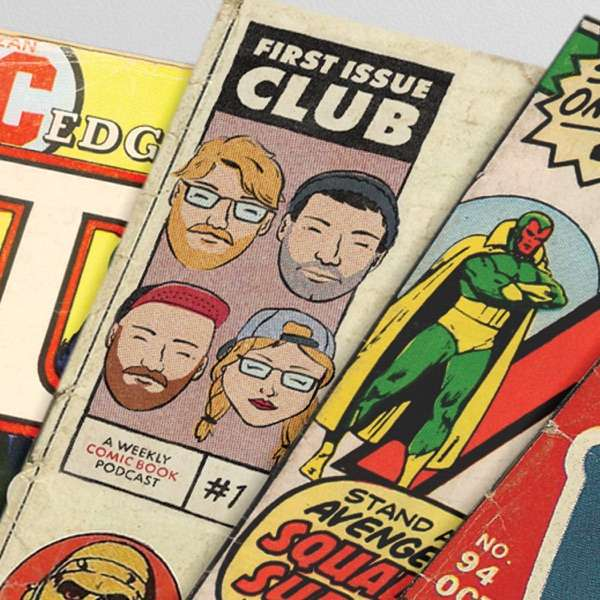 First Issue Club Comic Books