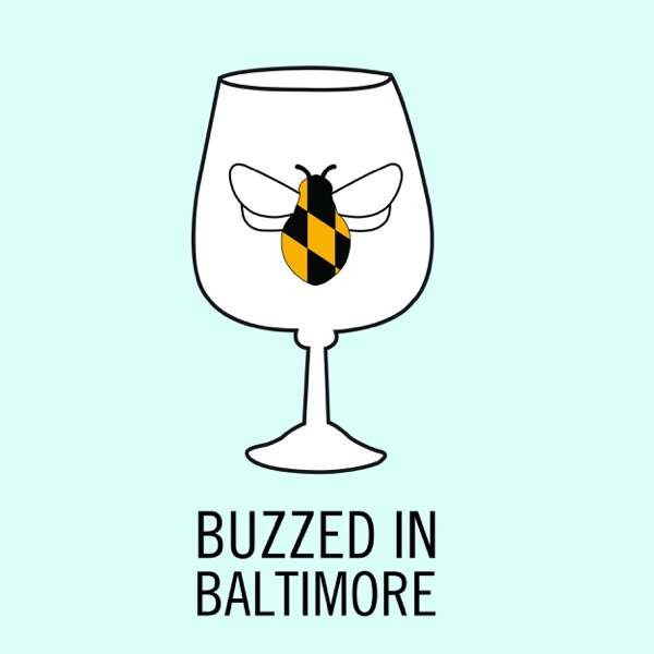 Buzzed in Baltimore